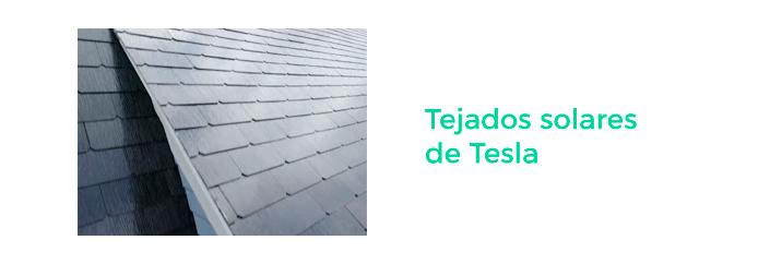 innovación fuentes de energía renovables - tejados tesla