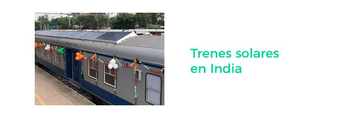 innovación fuentes de energía renovables - trenes solares india